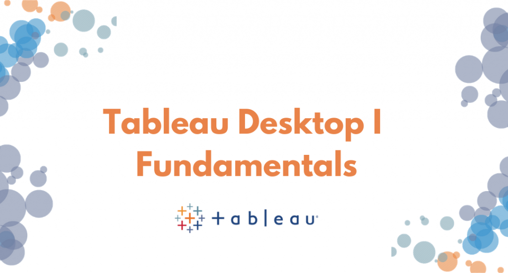Tableau Desktop I training